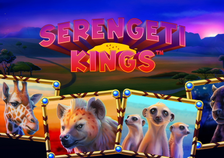 Serengeti Kings – NetEnt: The Complete Slot Review