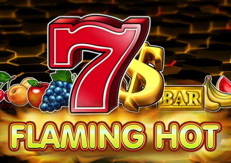 Flaming Hot – EGT: The Complete Slot Review